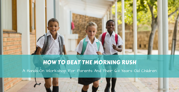 Get Organised And Beyond Singapore Beat Morning Rush Workshop