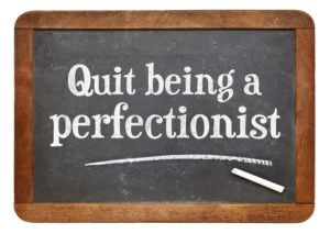Get Organised & Beyond Quit being a perfectionist